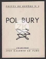 POL BURY Peintre BELGE Pataphysique CoBrA Art Cinétique Charleroi 1950