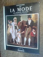 Histoire de la mode par Jacques Wilhelm