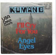 "Kumano: i 'll Cry for you + ANGEL EYES - 7"" single-VINILE"