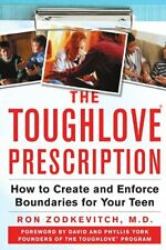 The Toughlove® Prescription: How to Create and Enforce Boundaries for Your
