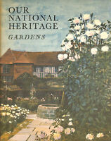 Our National Heritage: Gardens by V. Sackville-West