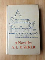 A Source Of Embarrassment - A. L. Barker - First Edition 1974 - 1st Book