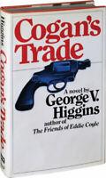 Cogan's Trade George V. Higgins Hardcover Collectible - Good