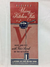 """WW2 Pamphlet Recipes By National Live Stock & Meat Board """"Using Kitchen Fats"""