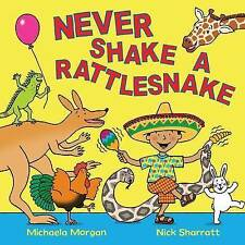 Never Shake a Rattlesnake by Michaela Morgan, Book, New (Paperback)