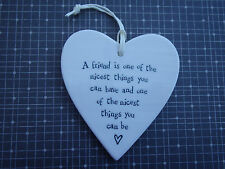 East of India Porcelain Heart Hanging Sign Plaque Friend Ideal Gift