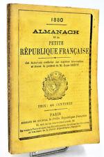 Almanach de la PETITE REPUBLIQUE FRANCAISE - 1880. Léon Gambetta, Jules Grévy