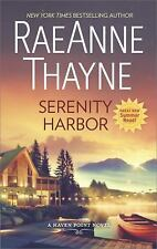 Haven Point: Serenity Harbor 6 by Raeanne Thayne (2017, Paperback)
