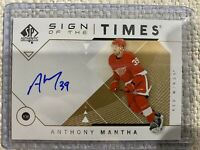 2019-20 SP AUTHENTIC ANTHONY MANTHA SIGN OF THE TIMES AUTO UPDATE 2018-19 SP