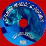 Relax pour la Naturelle Sons de Baleines & Dauphins sur CD - No Music,Just