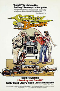 SMOKEY AND THE BANDIT - CLASSIC 1970s MOVIE POSTERS