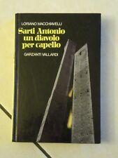 UN DIAVOLO PER CAPELLO SARTI ANTONIO 1985 ROMANZO THRILLER LORIANO MACCHIAVELLI