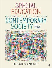Special Education in Contemporary Society : An Introduction to Exceptionality...
