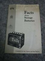 1957 Booklet-Facts About Storage Batteries-Exide Batteries