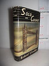 LIBRO Richard Llewellyn SOLO UN CUORE ed.1947 Trad.Frida Ballini Carlo Izzo☺