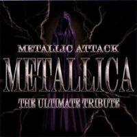 Various Artists - Metallic Attack: Metallica The Ultimate Tribute (CD) (2005)