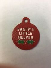Santa's Helper Christmas Winter Theme Pet Charm Dog Cat Tag for Your Pet 1.25�