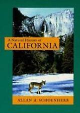A Natural History of California California Natural History Guides