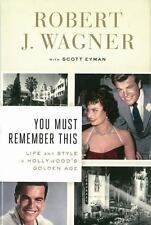 You Must Remember This : Life and Style in Hollywood's Golden Age by Scott Eyma…