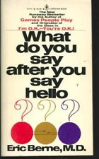 B0011N636A What Do You Say After You Say Hello? : The Psychology of Human Desti