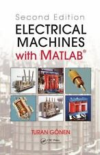 Electrical Machines with Matlab by Turan Gonen (2011, Hardcover, Revised)