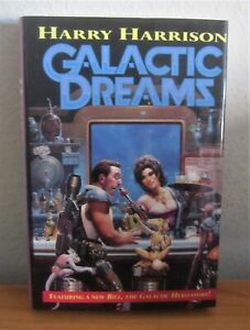 GALACTIC DREAMS HC BOOK BY HARRY HARRISON HCDJ 1ST EDITION, 1ST PRINTING NICE!