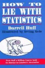 How to Lie with Statistics by Darrell Huff and Irving Geis (1993, Paperback,...