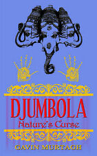 NEW Djumbola: Nature's Curse by Gavin Murtagh