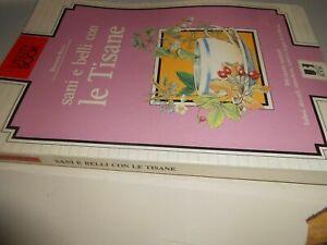 LIBRO: SANI E BELLI CON LE TISANE - ROMANA BOSCO - UTILITY BOOK
