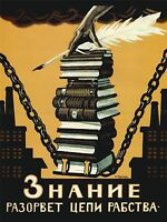 POLITICAL PROPAGANDA KNOWLEDGE BREAK CHAINS SLAVERY SOVIET UNION POSTER 1864PYLV