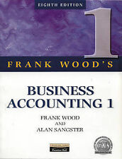 Business Accounting: v. 1 By Frank Wood, Alan Sangster. 9780273637424