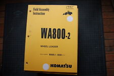 KOMATSU WA800-2 WHEEL LOADER FIELD ASSEMBLY Service Manual BOOK SHOP 1995 REPAIR