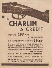 Z8106 Fusils de Chasse CHARLIN - Pubblicità d'epoca - 1930 Old advertising