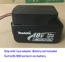 DIY For Makita 18V Li-ion battery adapter to dock power  12 gauge robotics