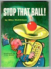 Mike McClintock Fritz Siebel Stop That Ball Beginner Book 1959 1st 2nd State