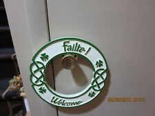 "HEAVY RESIN  ST. PATRICKS  WELCOME ""FAILTE"" WREATH--11"" ACROSS--1/2"" THICK -#SP1"
