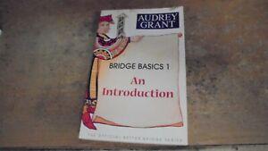 Bridge Basics 1 : Introduction by Audrey Grant 2006  paperback