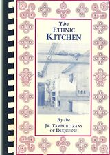 Slavic Cookbook - Duquesne, Pennsylvania - The Ethnic Kitchen - Jr. Tamburitzans
