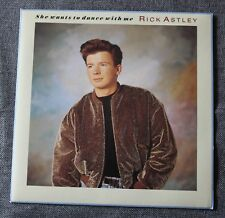 Rick Astley, she wants to dance with me, SP - 45 tours