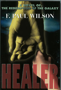 Signed: HEALER • F. Paul Wilson • Stealth Press Edition, 1st Thus
