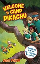Welcome to Camp Pikachu (Unofficial Stories for Pokémon Collectors) [Paperback]