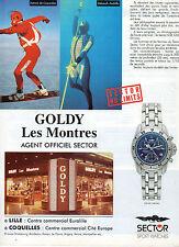 Publicité Advertising 1996  Montre SECTOR CHEZ GOLDY Patrick de Gayardon