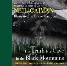 The Truth Is a Cave in the Black Mountains: A Tale of Travel and Darkness with