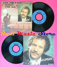 LP 45 7'' MORT SHUMAN Save the last dance for me Papa tango charly no cd mc dvd