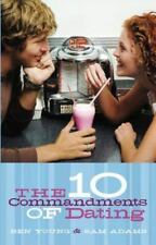 The Ten Commandments of Dating: Student Edition [Paperback] [Jun