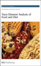RSC Food Analysis Monographs: Trace Element Analysis of Food and Diet 7 by...