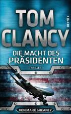 Die Macht des Präsidenten von Mark Greaney und Tom Clancy (2018, Gebundene Ausgabe)