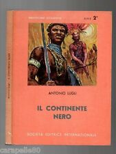IL CONTINENTE NERO di Antonio Lugli Bibliotechine Scolastiche