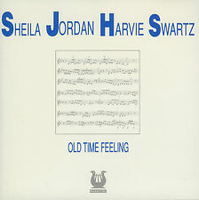 SHEILA JORDAN & HARVIE SWARTZ  old time feeling