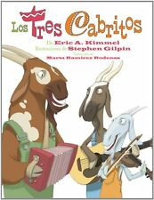 Los tres cabritos/ The Three Cabritos (Spanish Edition) by Eric A. Kimmel